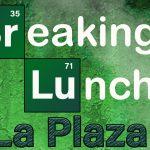 Breaking Lunch: La Plaza