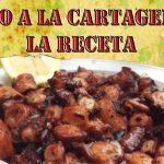 PULPO A LA CARTAGENERA -La receta