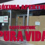 Próxima apertura CAFFÈ BOUTIQUE PURA VIDA