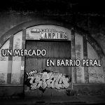 Un Mercado en Barrio Peral