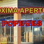 Próxima Apertura POPEYES