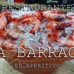 Restaurante LA BARRACA – El aperitivo